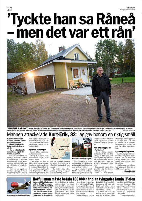 Kurt-Erik, 82, slog ned rånare på garageuppfarten i Lassbyn.